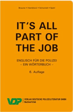 It's all part of the job - Ein Wörterbuch - Brauner, Norbert; Hamblock, Dieter; Schwindt, Friedrich; Spörl, Udo Harry