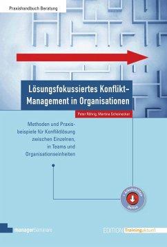 Lösungsfokussiertes Konflikt-Management in Organisationen
