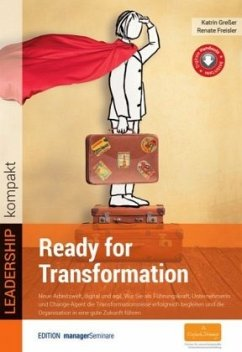 Ready for Transformation - Greßer, Katrin; Freisler, Renate