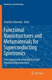 Functional Nanostructures and Metamaterials for Superconducting Spintronics