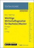 Wichtige Wirtschaftsgesetze für Bachelor/Master, Band 1