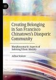 Creating Belonging in San Francisco Chinatown's Diasporic Community