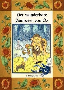 Der wunderbare Zauberer von Oz - Die Oz-Bücher Band 1 (eBook, ePUB)