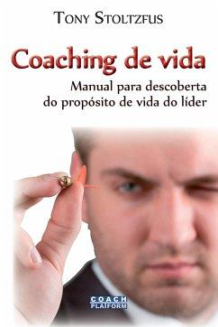 Coaching de vida - Stoltzfus, Tony