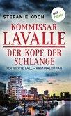 Der Kopf der Schlange / Kommissar Lavalle Bd.4