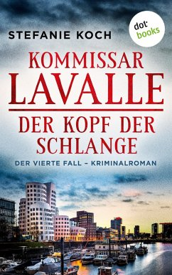 Der Kopf der Schlange / Kommissar Lavalle Bd.4 - Koch, Stefanie