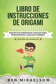 Libro de Instrucciones de Origami para Niños Edición de Animales