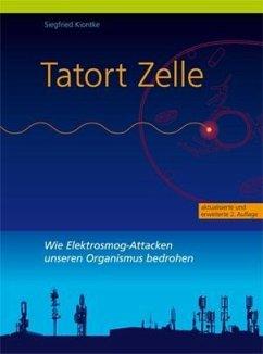 Tatort Zelle - Kiontke, Siegfried