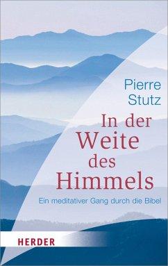 In der Weite des Himmels (eBook, ePUB) - Stutz, Pierre
