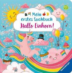 Mein erstes Suchbuch: Hallo, Einhorn! (Mängelexemplar) - Penners, Bernd