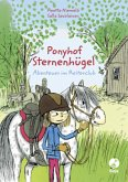 Abenteuer im Reiterclub / Ponyhof Sternenhügel (Mängelexemplar)