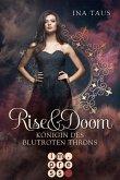 Königin des blutroten Throns / Rise & Doom Bd.3 (eBook, ePUB)