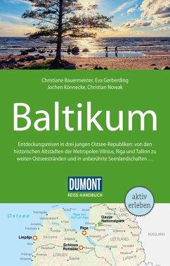 DuMont Reise-Handbuch Reiseführer Baltikum, Litauen, Lettland (eBook, PDF) - Gerberding, Eva; Könnecke, Jochen; Bauermeister, Christiane; Nowak, Christian