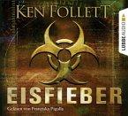 Eisfieber, 6 Audio-CDs (Mängelexemplar)