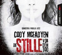 Die Stille vor dem Tod / Smoky Barrett Bd.5 (Mängelexemplar) - McFadyen, Cody