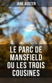 Le Parc de Mansfield ou Les Trois Cousines (eBook, ePUB)