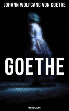 Goethe: Complete Plays (eBook, ePUB)