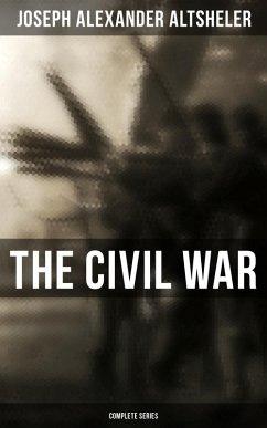 The Civil War: Complete Series (eBook, ePUB)