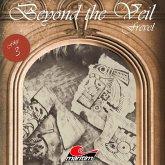 Beyond the Veil, Folge 3: Frevel (MP3-Download)