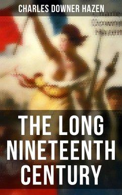 The Long Nineteenth Century (eBook, ePUB)
