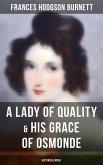 A Lady of Quality & His Grace of Osmonde (Historical Novel) (eBook, ePUB)