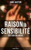 Raison & Sensibilité (Edition bilingue: français-anglais) (eBook, ePUB)