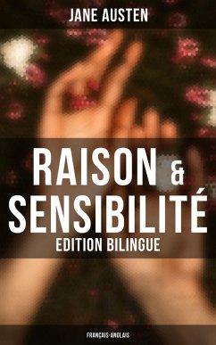 Raison & Sensibilité (Edition bilingue: français-anglais) (eBook, ePUB) - Austen, Jane