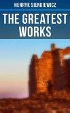 The Greatest Works of Henryk Sienkiewicz (eBook, ePUB)