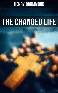 The Changed Life (eBook, ePUB)