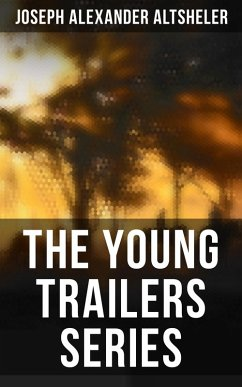 The Young Trailers Series (eBook, ePUB)