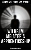 Wilhelm Meister's Apprenticeship (Classic of German Literature) (eBook, ePUB)