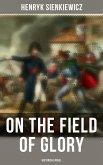 On the Field of Glory (Historical Novel) (eBook, ePUB)