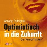 Optimistisch in die Zukunft (MP3-Download)