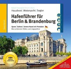 Hafenführer für Hausboote: Berlin & Brandenburg - Tremmel, Robert; Drühl, Christin
