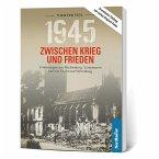 1945 - Zwischen Krieg und Frieden, Vierter Teil