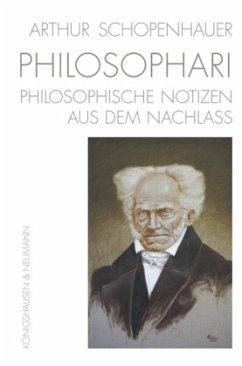 Arthur Schopenhauer. PHILOSOPHARI - Schopenhauer, Arthur
