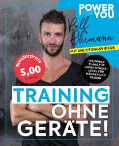 Power for YOU - TRAINING OHNE GERÄTE! - Ohrmann, Ralf