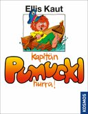 Kaut, Kapitän Pumuckl, Hurra, Bd. 11