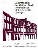 LitomySl. Das Potenzial der kleinen Stadt