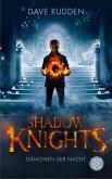 Shadow Knights - Dämonen der Nacht (eBook, ePUB)