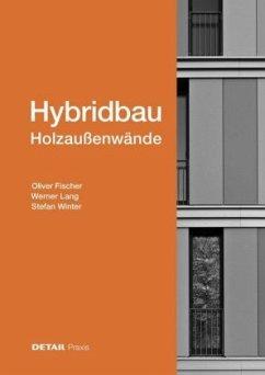 Hybridbau - Holzaußenwände - Winter, Stefan