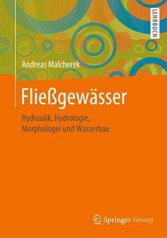 Fließgewässer - Malcherek, Andreas