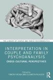 Interpretation in Couple and Family Psychoanalysis (eBook, PDF)
