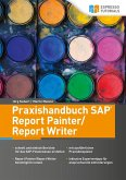 Praxishandbuch SAP Report Painter/Report Writer (eBook, ePUB)