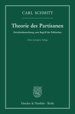 Theorie des Partisanen. (eBook, ePUB) - Schmitt, Carl