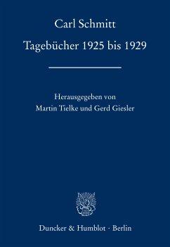 Tagebücher 1925 bis 1929. (eBook, ePUB) - Schmitt, Carl