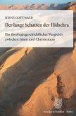Der lange Schatten der Hidschra. (eBook, ePUB)