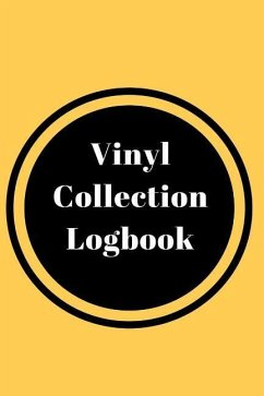 Vinyl Collection Logbook: A 6 X 4 Inch (15.2 X 22.9 CM) Lined Notebook for Logging Your Record Collection - Creative, Say What