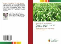 Perda de matéria seca em grãos de milho