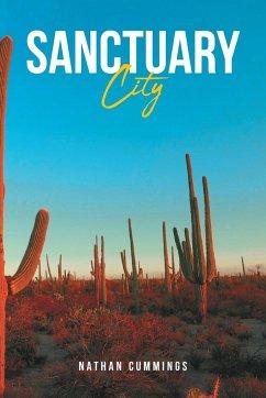 Sanctuary City - Cummings, Nathan